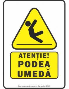 Atenție podea umedă -...