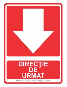 Direcție de urmat (jos) -...