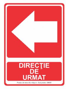 Direcție de urmat (stânga)...